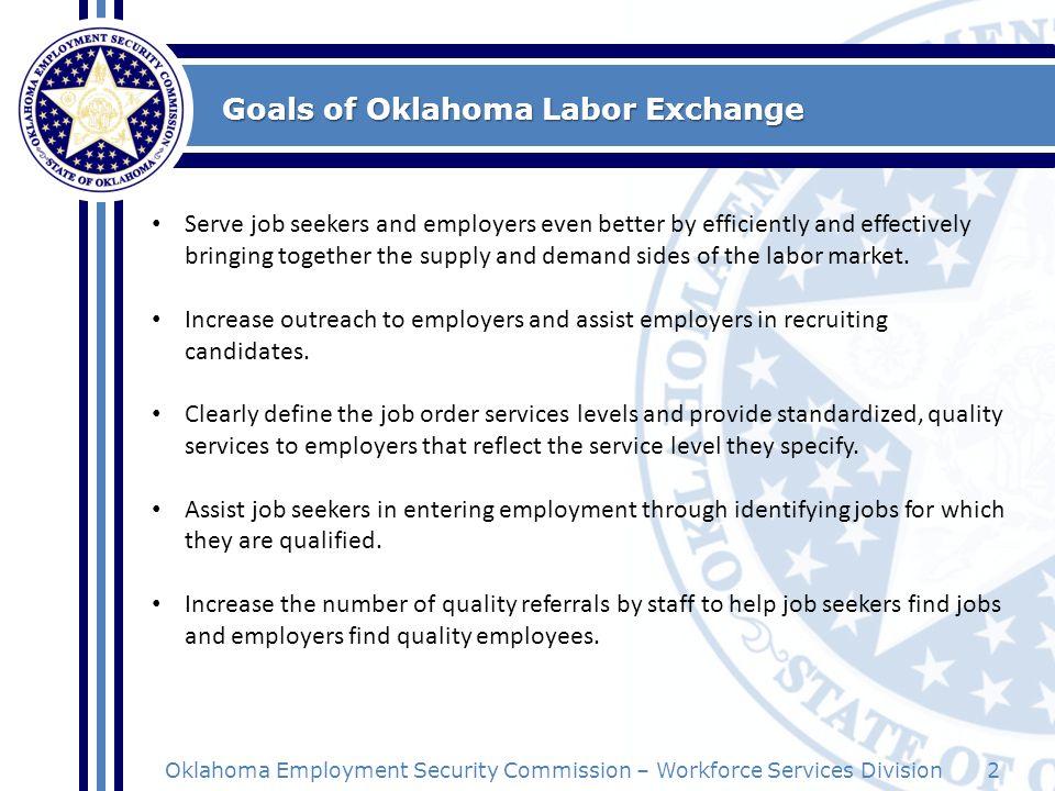 Goals of Oklahoma Labor Exchange