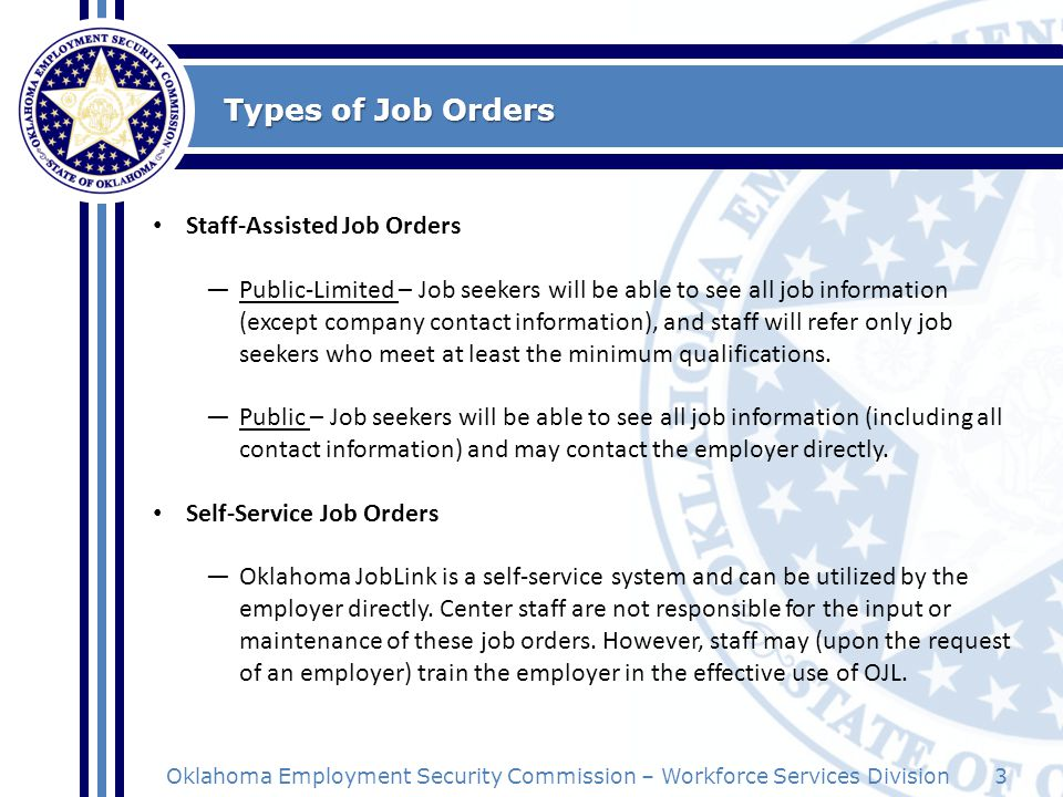 Types of Job Orders Staff-Assisted Job Orders