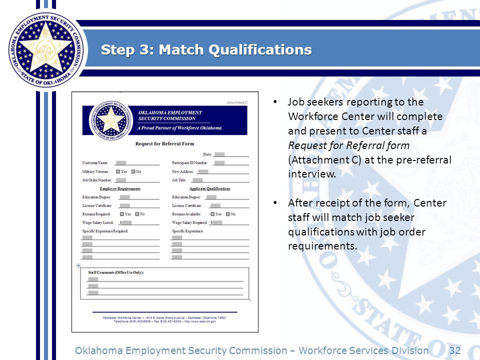 Step 3: Match Qualifications