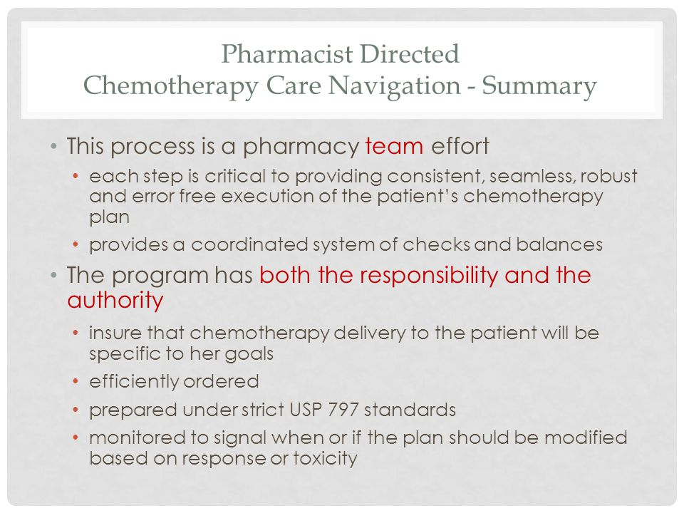 Pharmacist Directed Chemotherapy Care Navigation - Summary