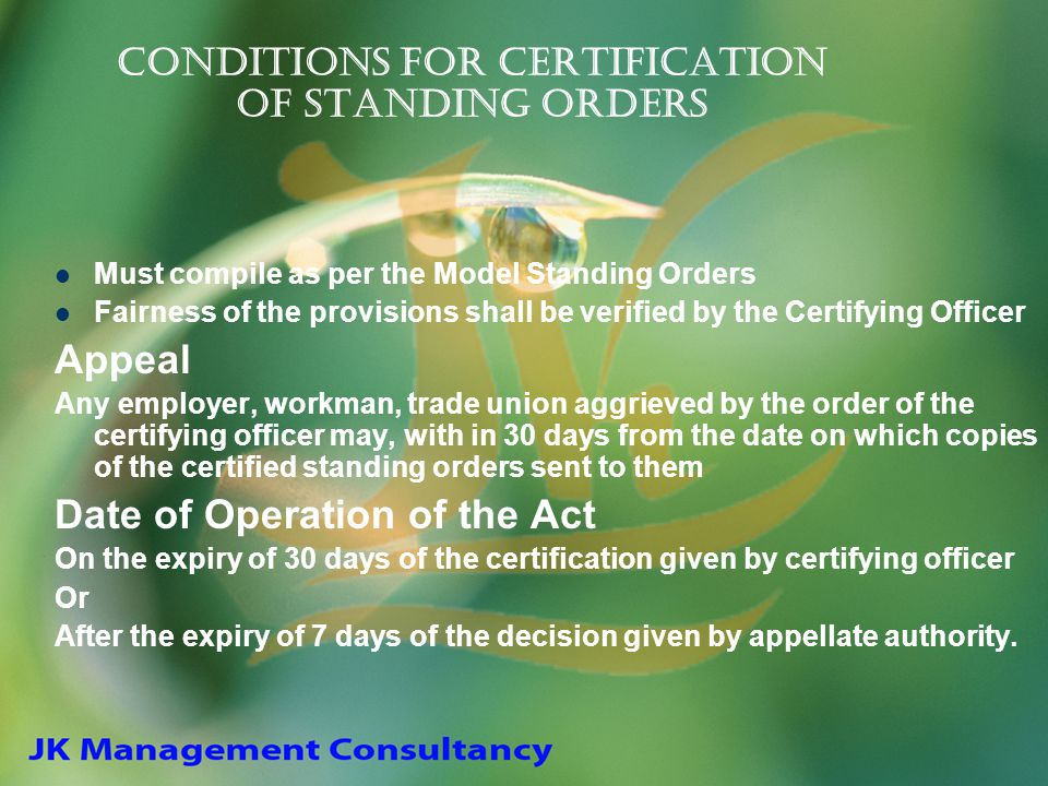 Conditions for certification of Standing Orders