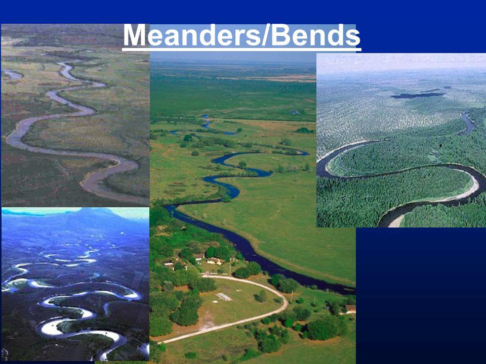 Meanders/Bends