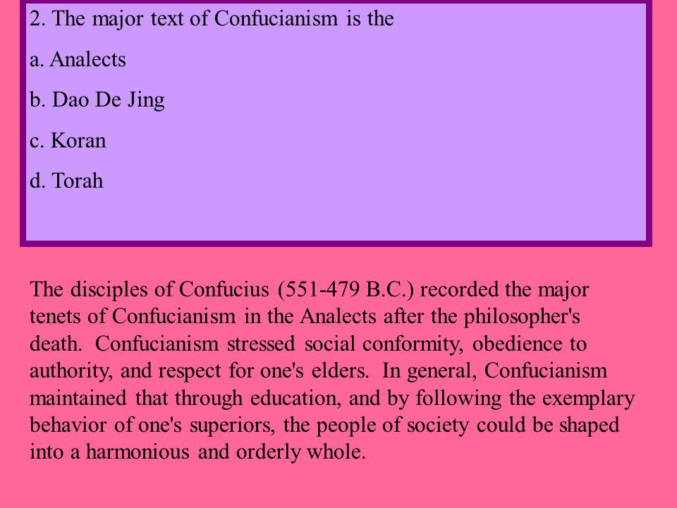 2. The major text of Confucianism is the