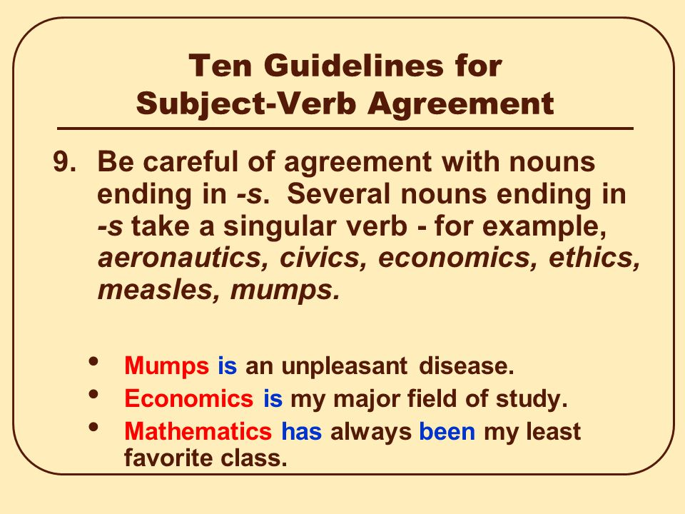 Ten Guidelines for Subject-Verb Agreement