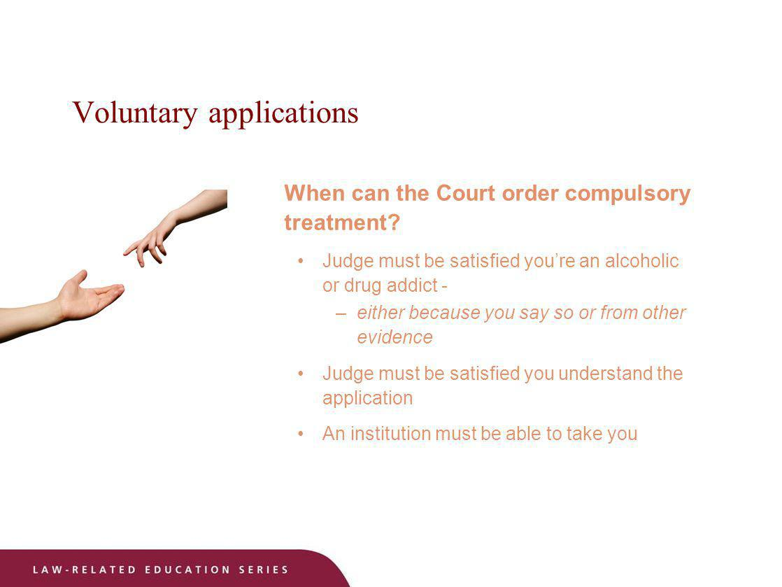 Voluntary applications