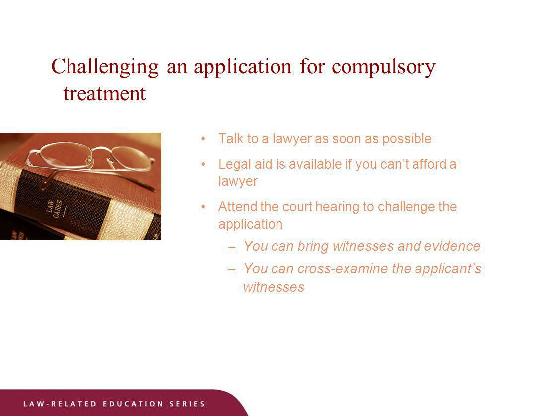 Challenging an application for compulsory treatment