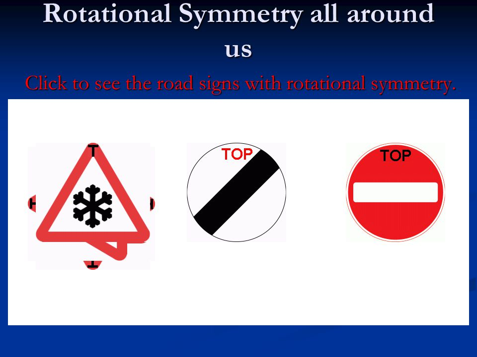Rotational Symmetry all around us