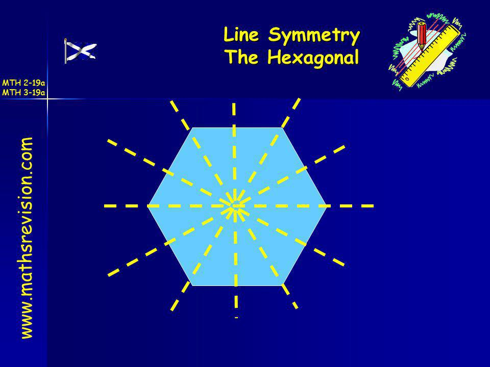 Line Symmetry The Hexagonal