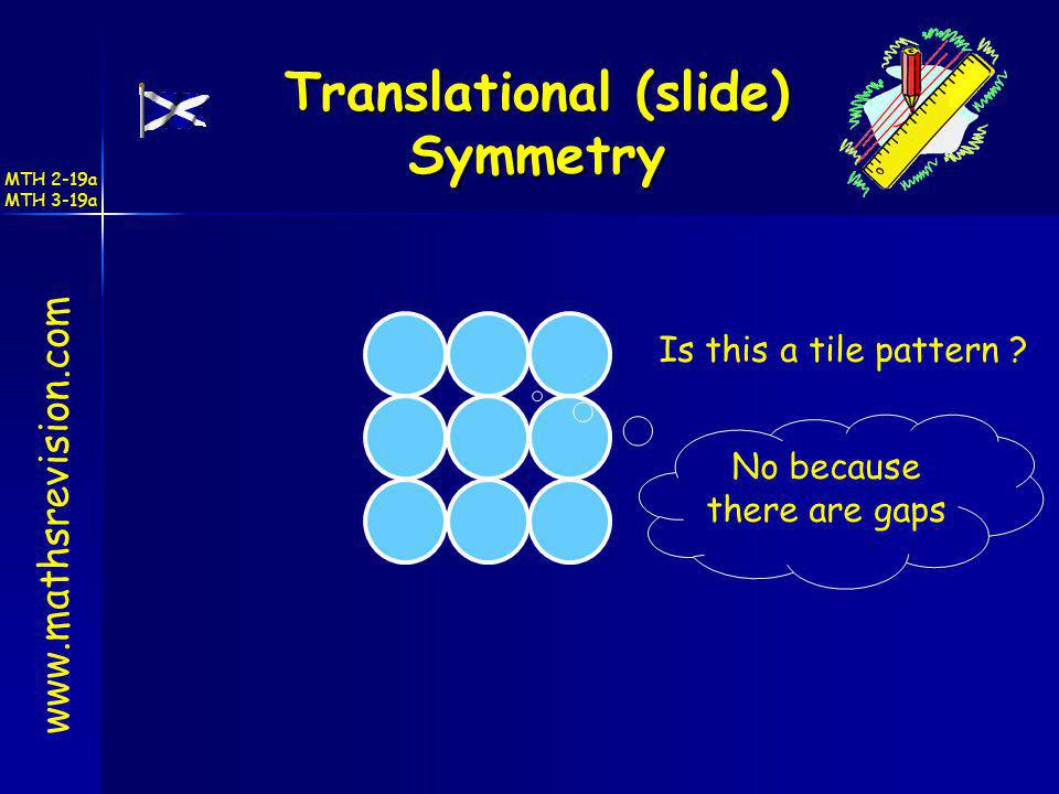 Translational (slide) Symmetry