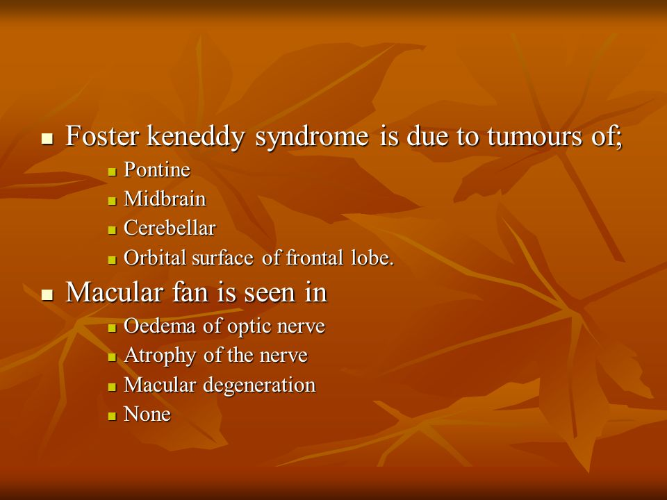 Foster keneddy syndrome is due to tumours of;