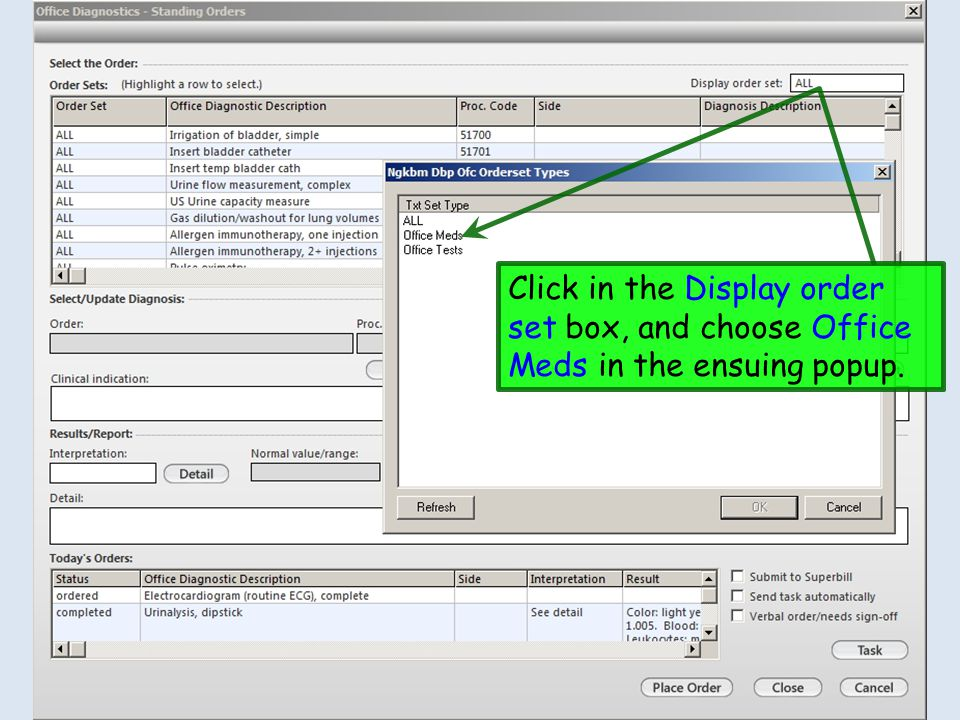Click in the Display order set box, and choose Office Meds in the ensuing popup.