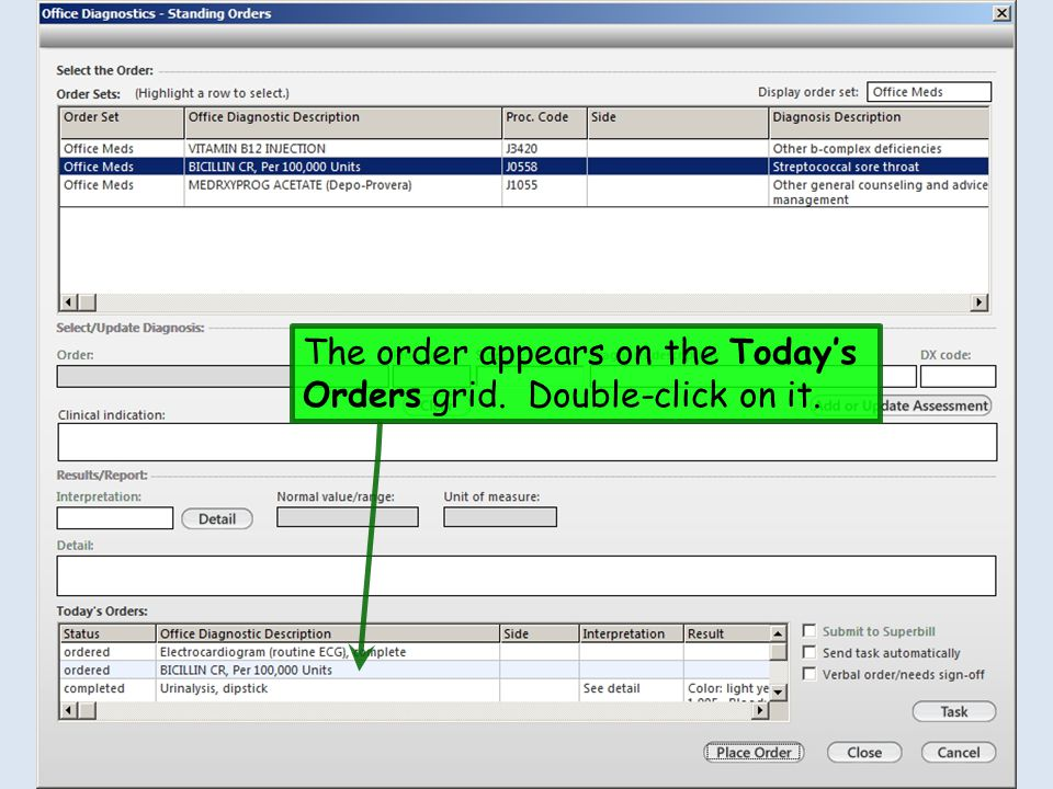 The order appears on the Today's Orders grid. Double-click on it.