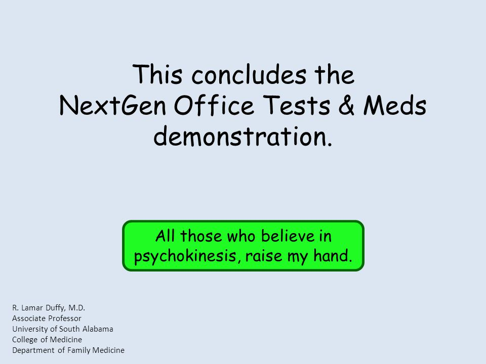 This concludes the NextGen Office Tests & Meds demonstration.
