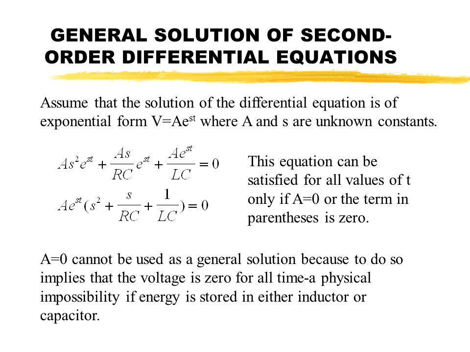 GENERAL SOLUTION OF SECOND-ORDER DIFFERENTIAL EQUATIONS