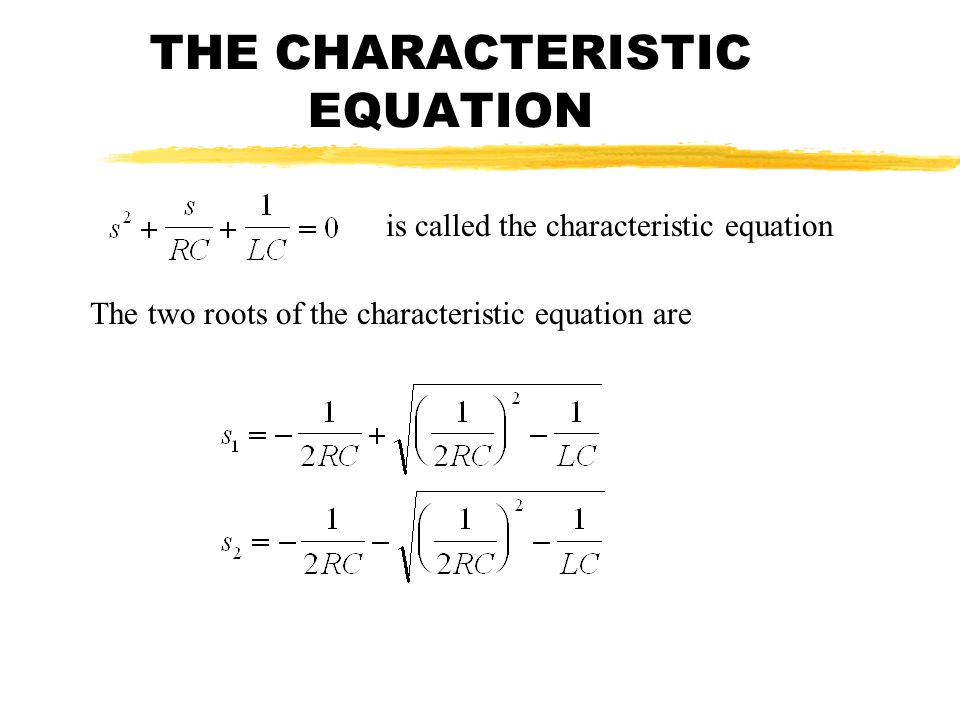 THE CHARACTERISTIC EQUATION