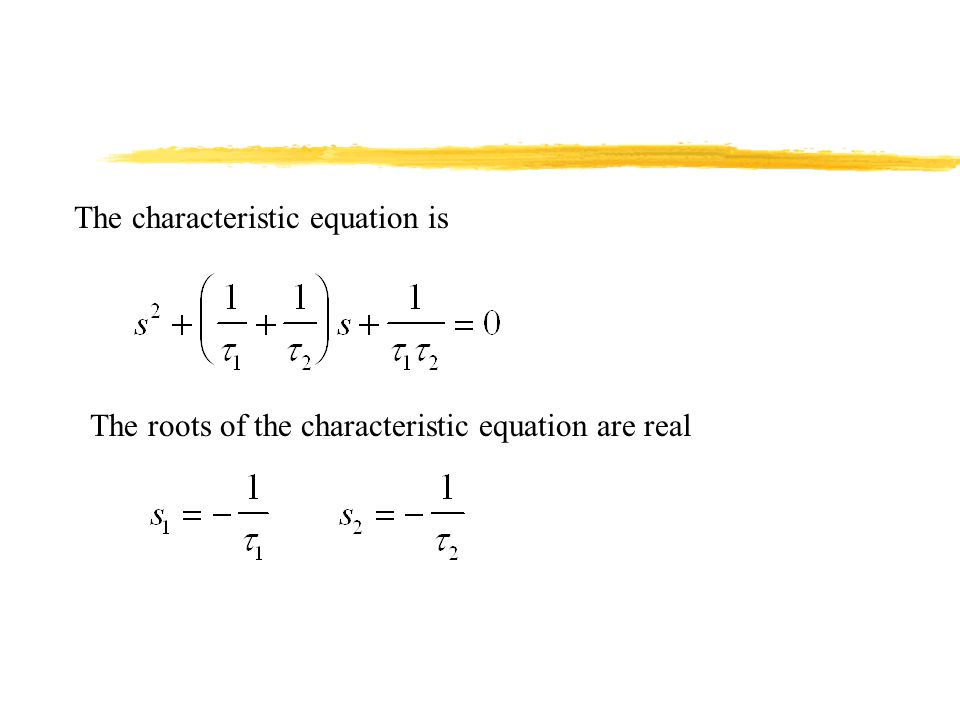 The characteristic equation is