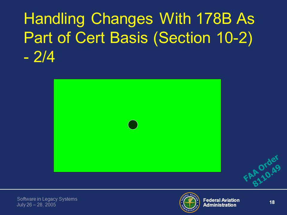 Handling Changes With 178B As Part of Cert Basis (Section 10-2) - 2/4