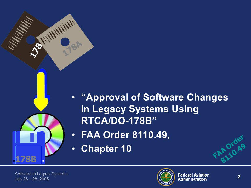 Approval of Software Changes in Legacy Systems Using RTCA/DO-178B