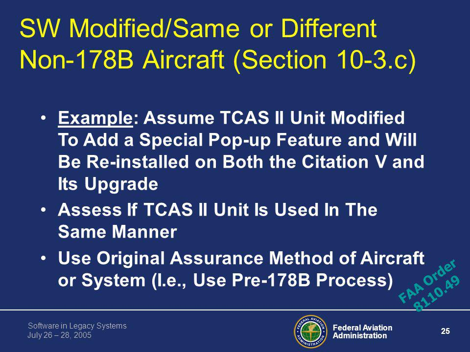 SW Modified/Same or Different Non-178B Aircraft (Section 10-3.c)