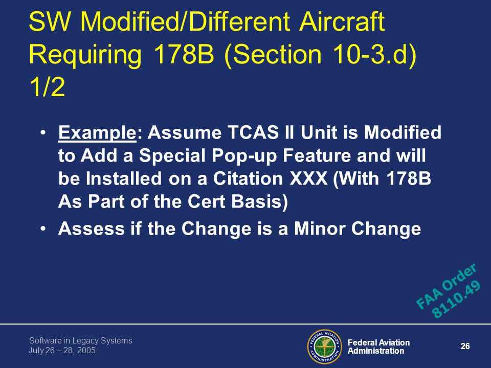 SW Modified/Different Aircraft Requiring 178B (Section 10-3.d) 1/2