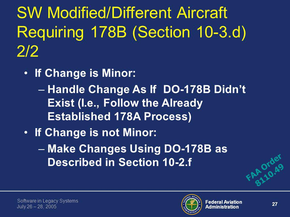 SW Modified/Different Aircraft Requiring 178B (Section 10-3.d) 2/2
