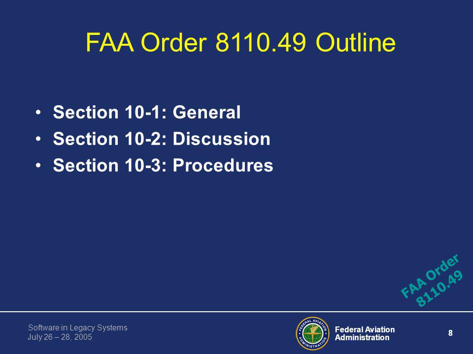 FAA Order 8110.49 Outline Section 10-1: General