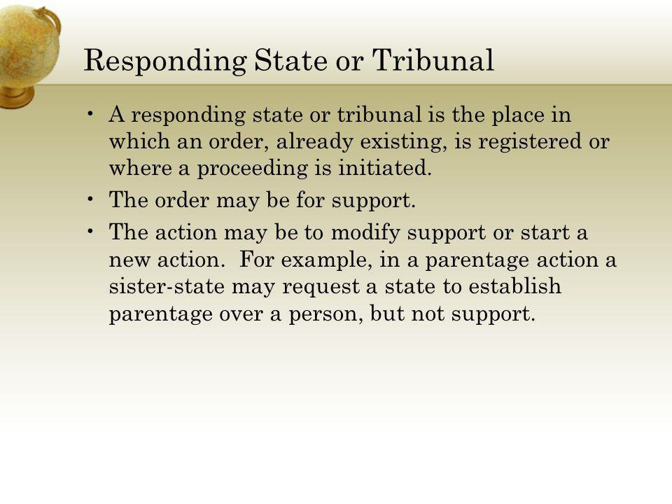 Responding State or Tribunal