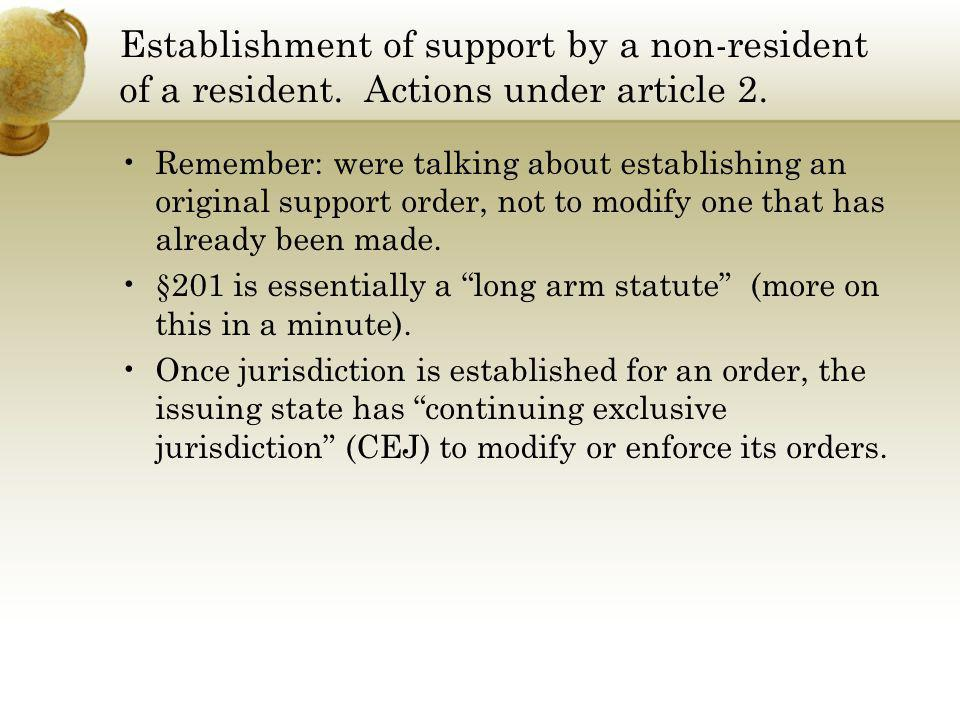 Establishment of support by a non-resident of a resident