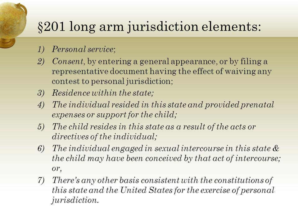 §201 long arm jurisdiction elements: