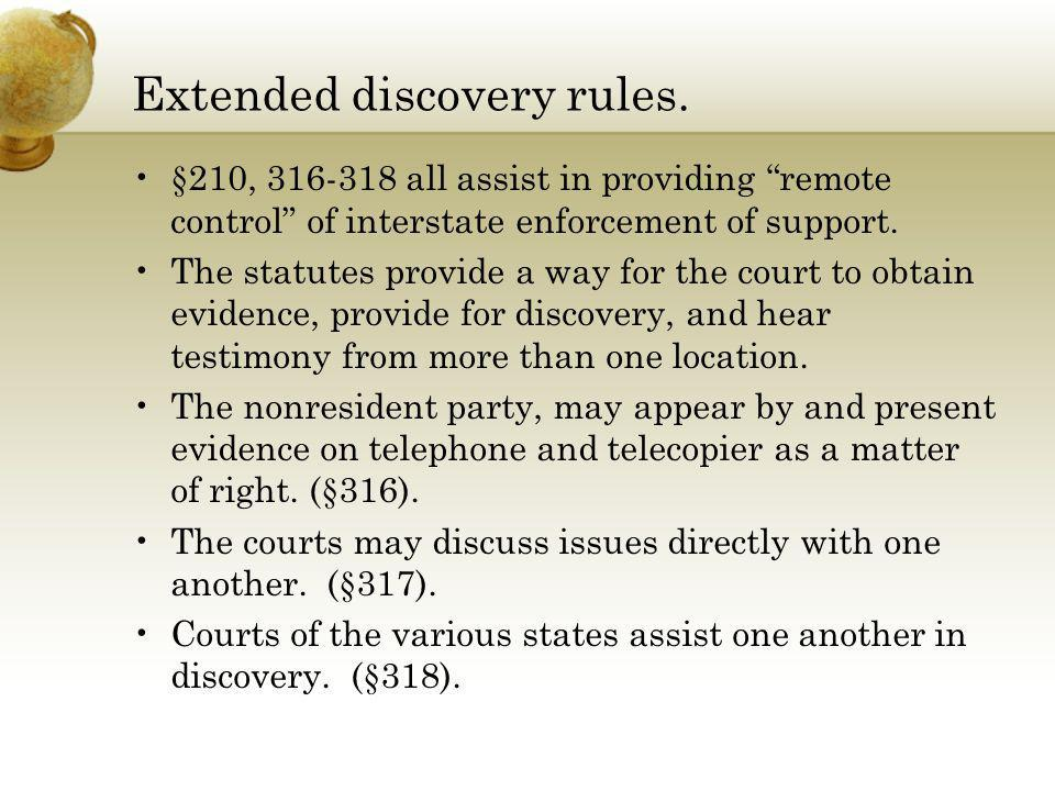 Extended discovery rules.