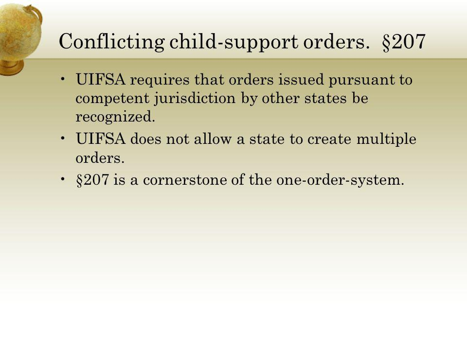 Conflicting child-support orders. §207