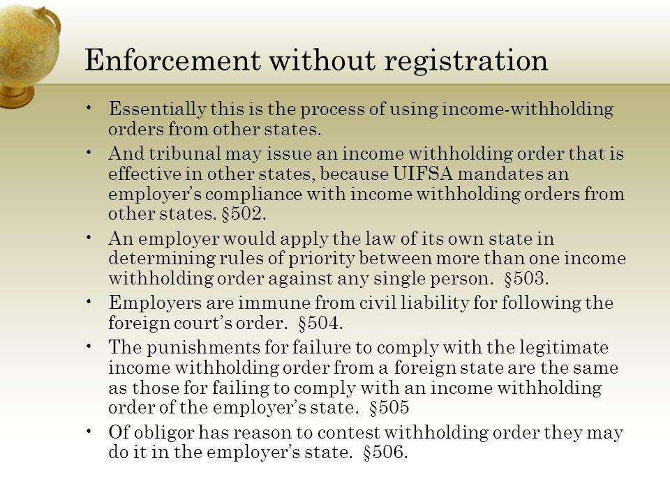 Enforcement without registration