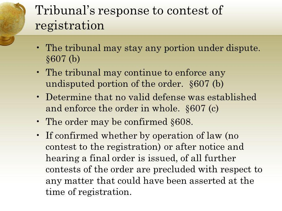 Tribunal's response to contest of registration