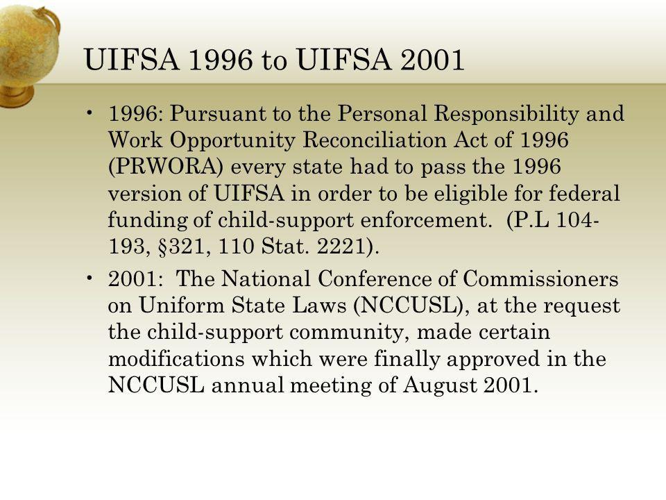 UIFSA 1996 to UIFSA 2001