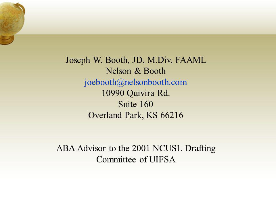 Joseph W. Booth, JD, M.Div, FAAML Nelson & Booth
