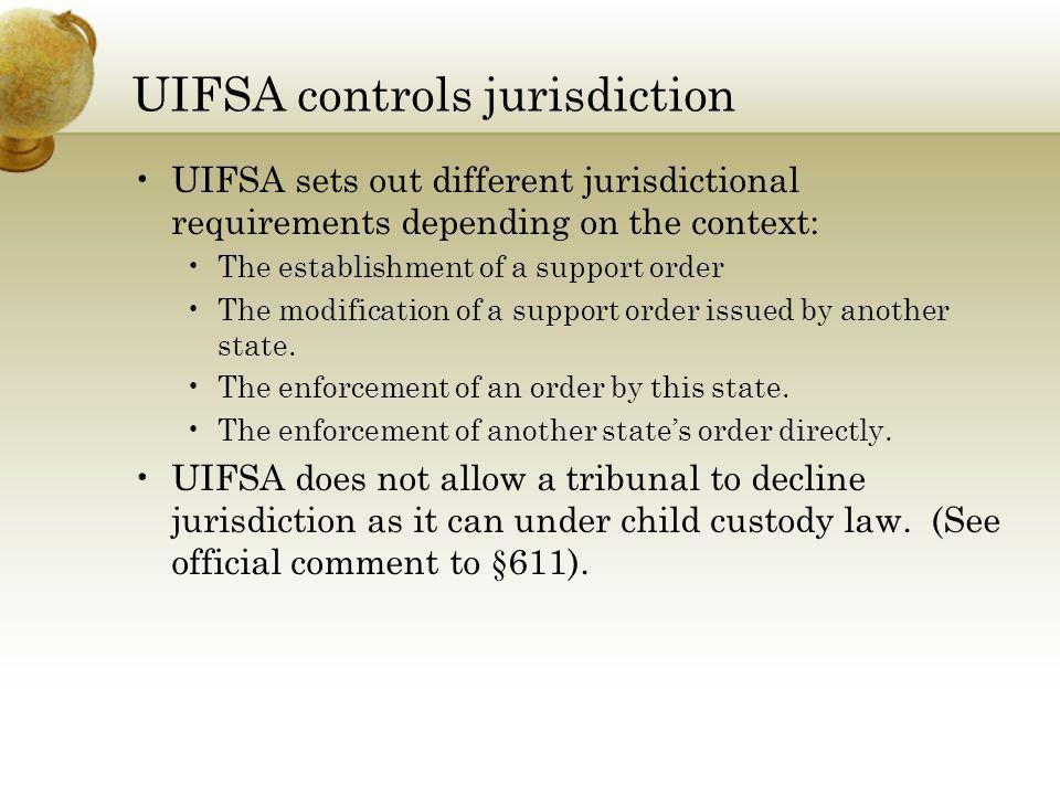 UIFSA controls jurisdiction
