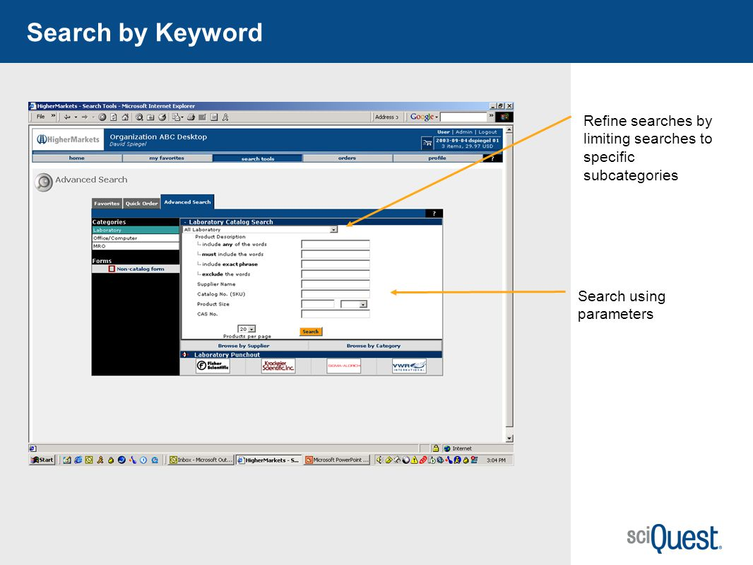 Search by Keyword Refine searches by limiting searches to specific subcategories.