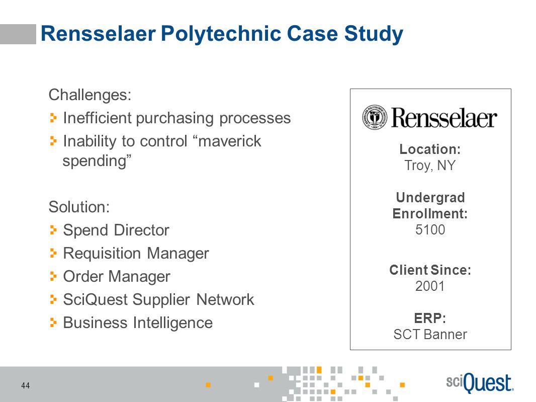 Rensselaer Polytechnic Case Study
