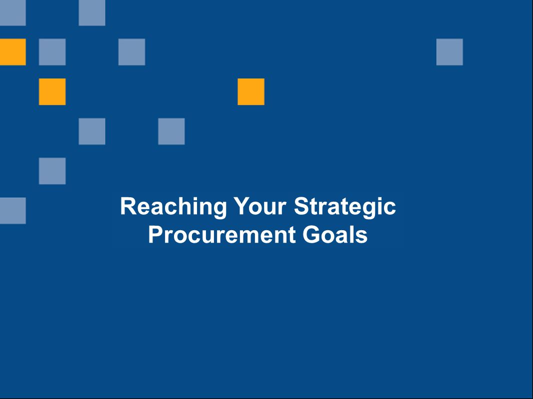 Reaching Your Strategic Procurement Goals