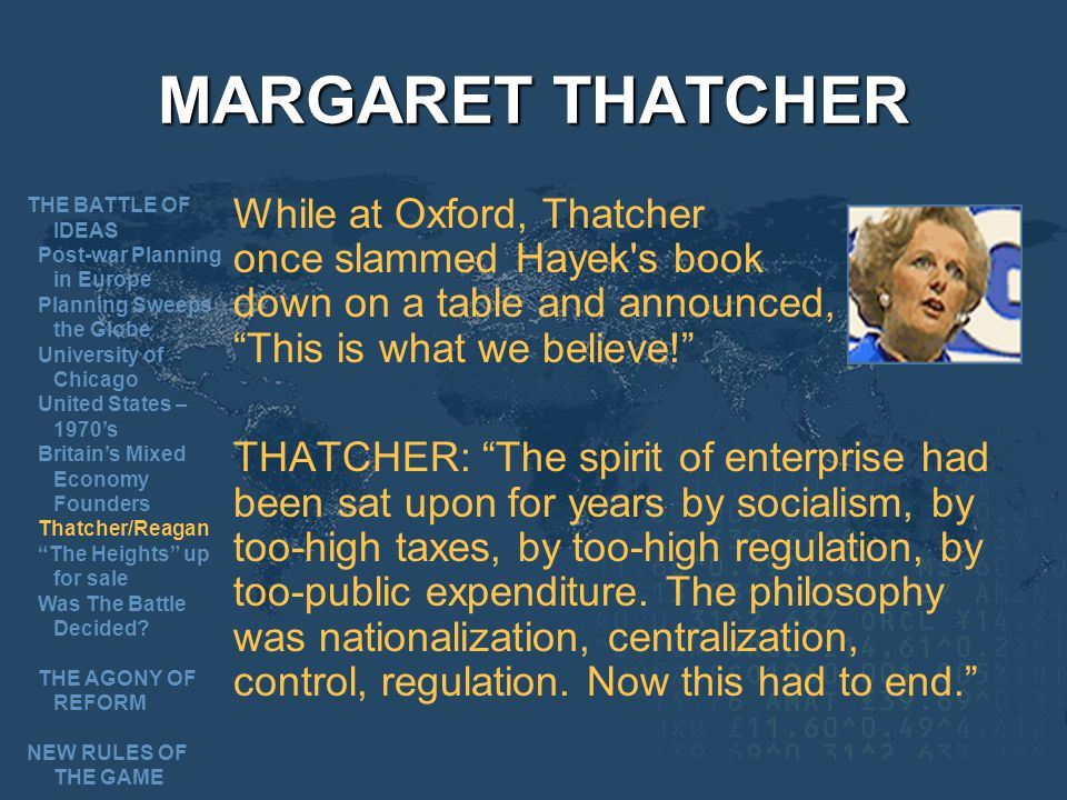 MARGARET THATCHER THE BATTLE OF IDEAS. Post-war Planning in Europe. Planning Sweeps the Globe. University of Chicago.