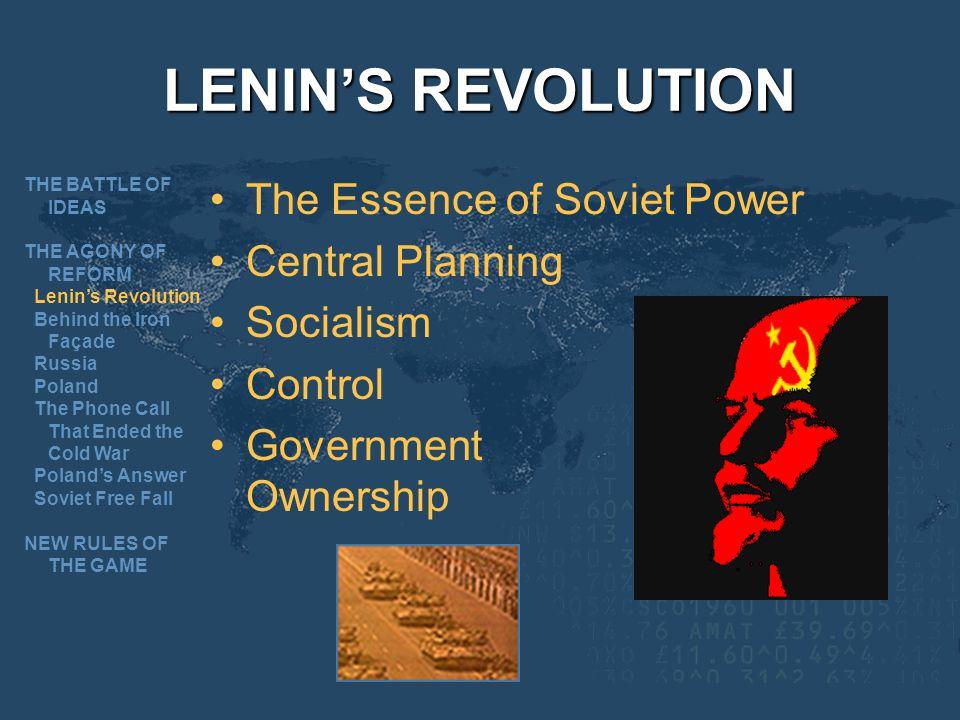 LENIN'S REVOLUTION The Essence of Soviet Power Central Planning