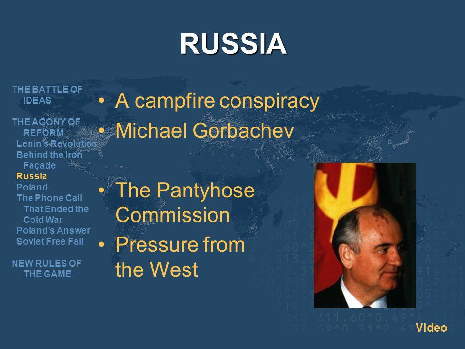 RUSSIA A campfire conspiracy Michael Gorbachev