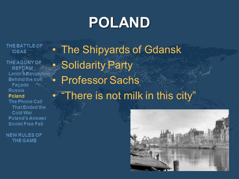 POLAND The Shipyards of Gdansk Solidarity Party Professor Sachs