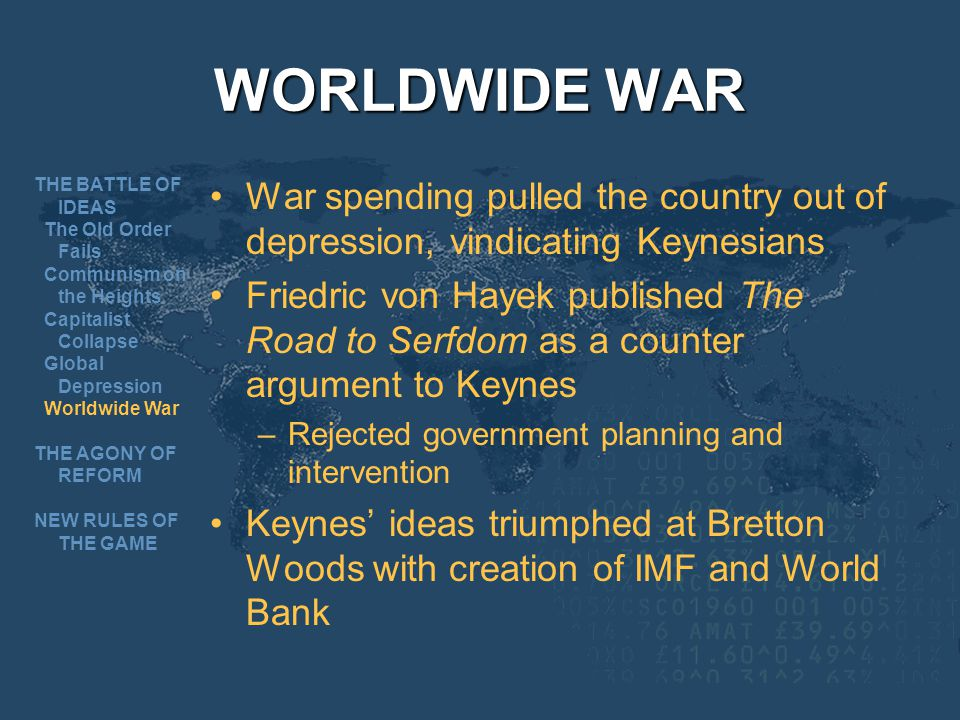 WORLDWIDE WAR THE BATTLE OF IDEAS. The Old Order Fails. Communism on the Heights. Capitalist Collapse.