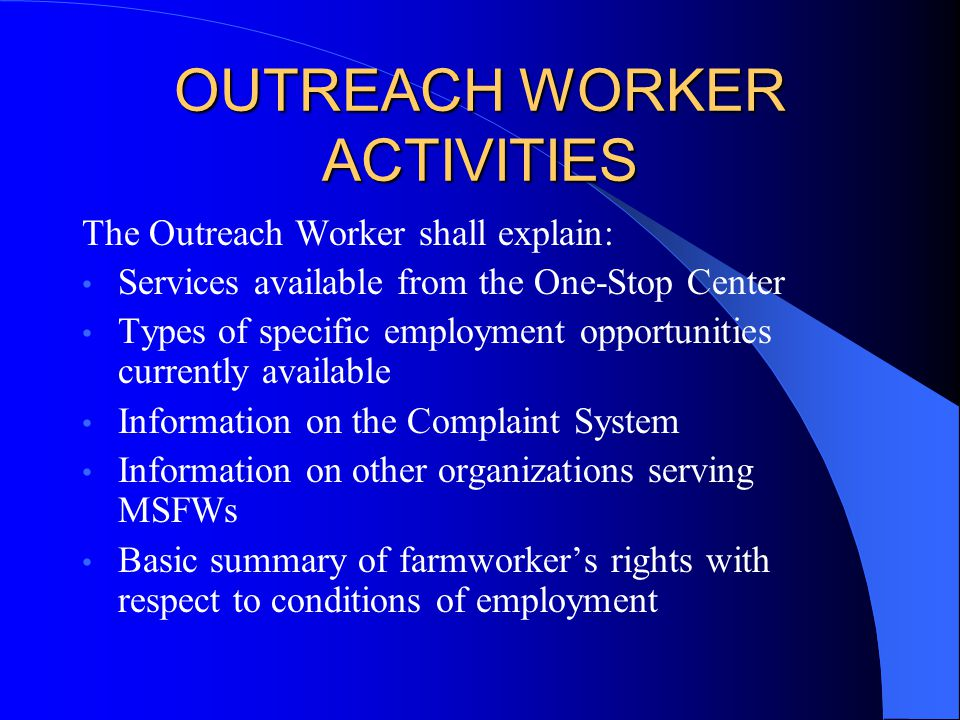 OUTREACH WORKER ACTIVITIES