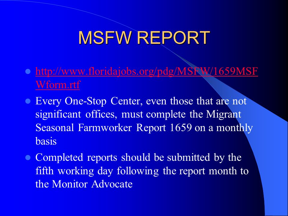 MSFW REPORT http://www.floridajobs.org/pdg/MSFW/1659MSFWform.rtf