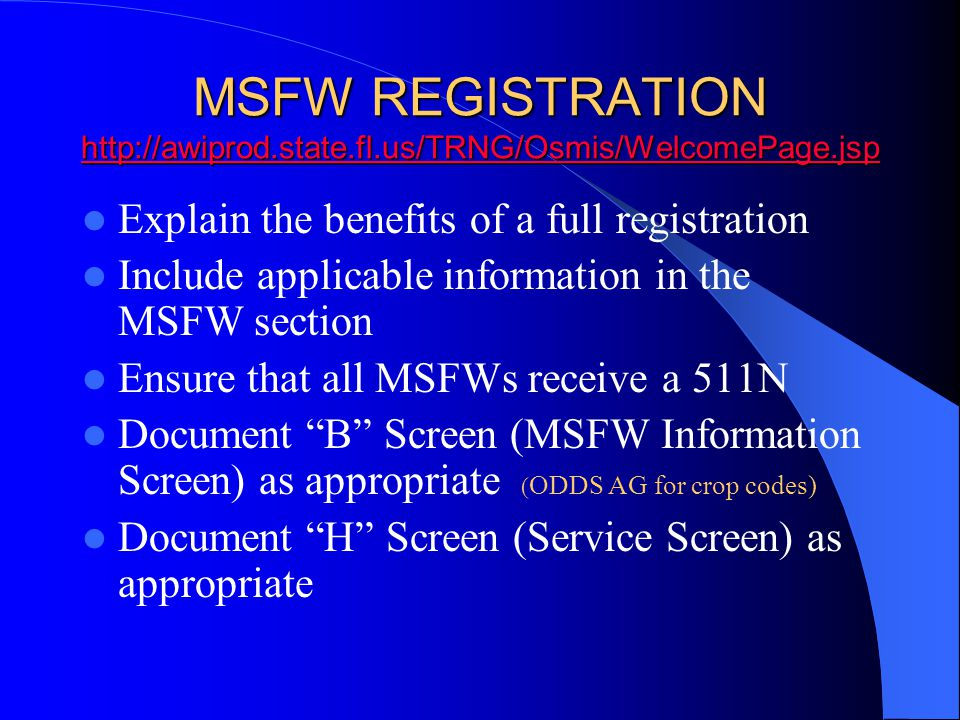 MSFW REGISTRATION http://awiprod. state. fl. us/TRNG/Osmis/WelcomePage