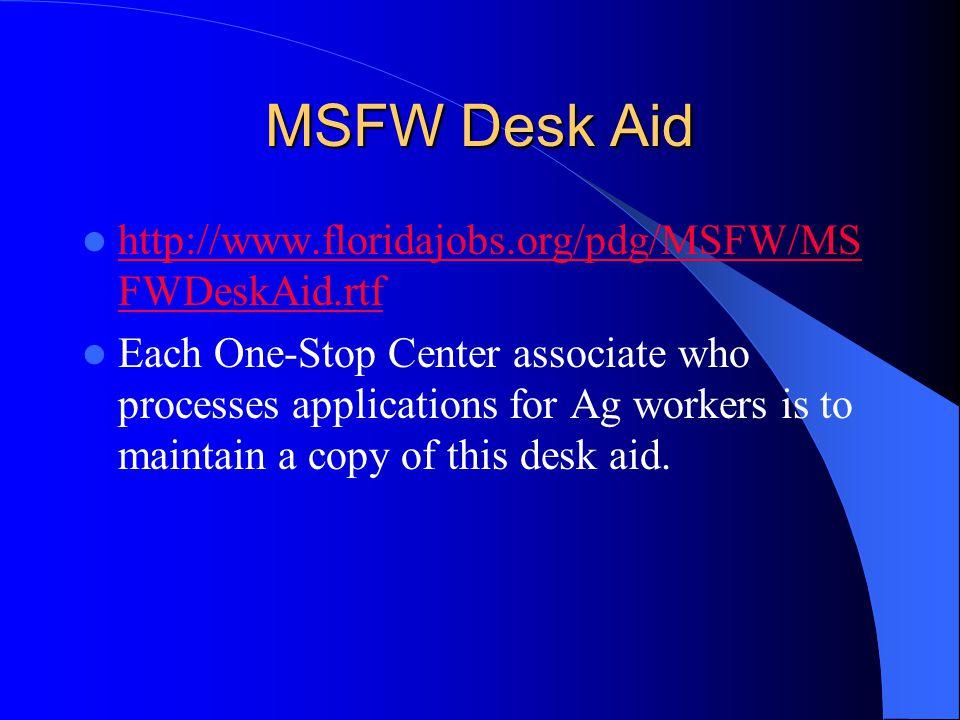 MSFW Desk Aid http://www.floridajobs.org/pdg/MSFW/MSFWDeskAid.rtf