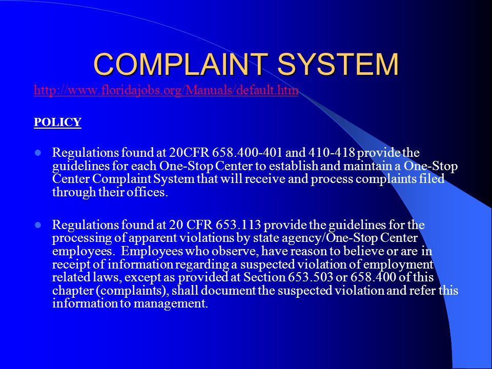 COMPLAINT SYSTEM http://www.floridajobs.org/Manuals/default.htm