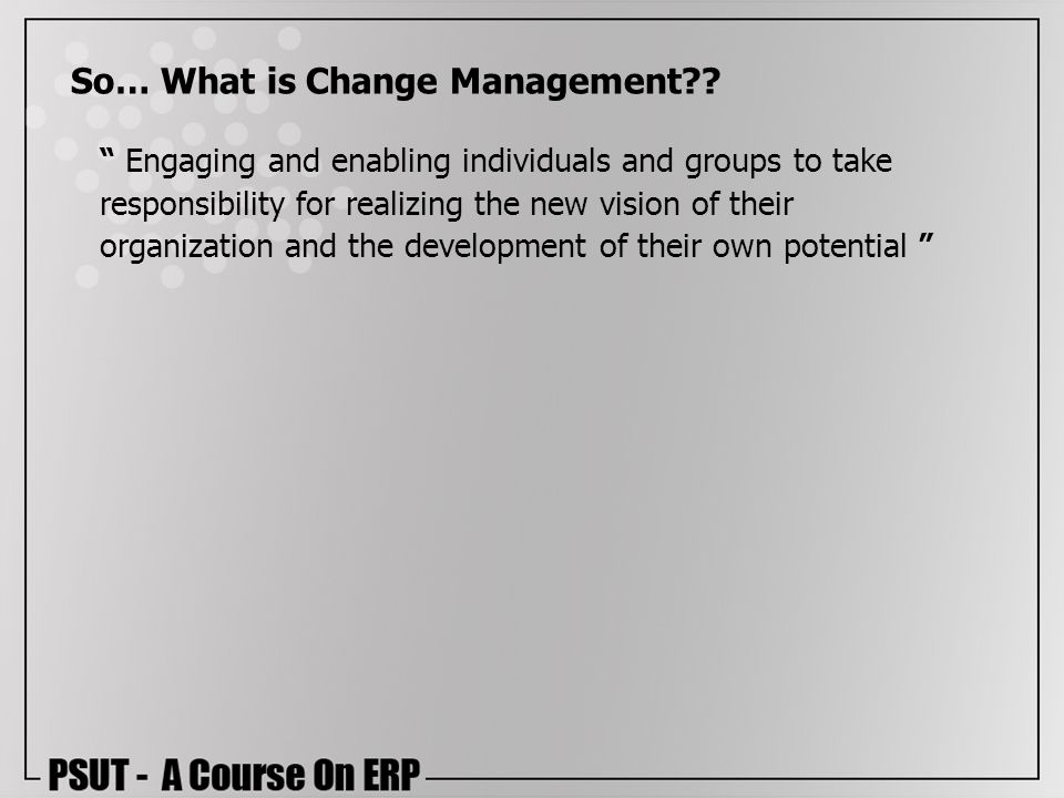 So… What is Change Management